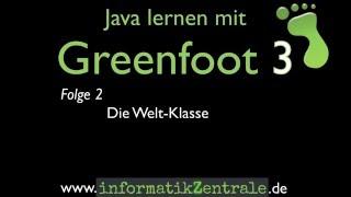 Gambar cover Greenfoot 3, Folge 2: Die Welt-Klasse (deutsch)