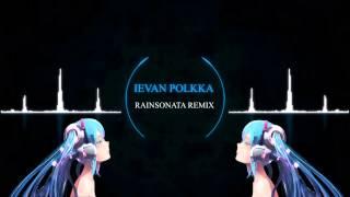 Loituma - Ievan Polkka (RainSonata Remix)