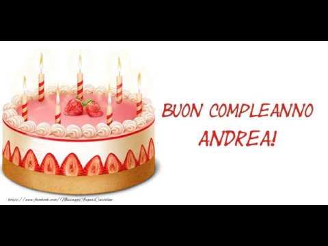 Buon Compleanno Andrea Youtube