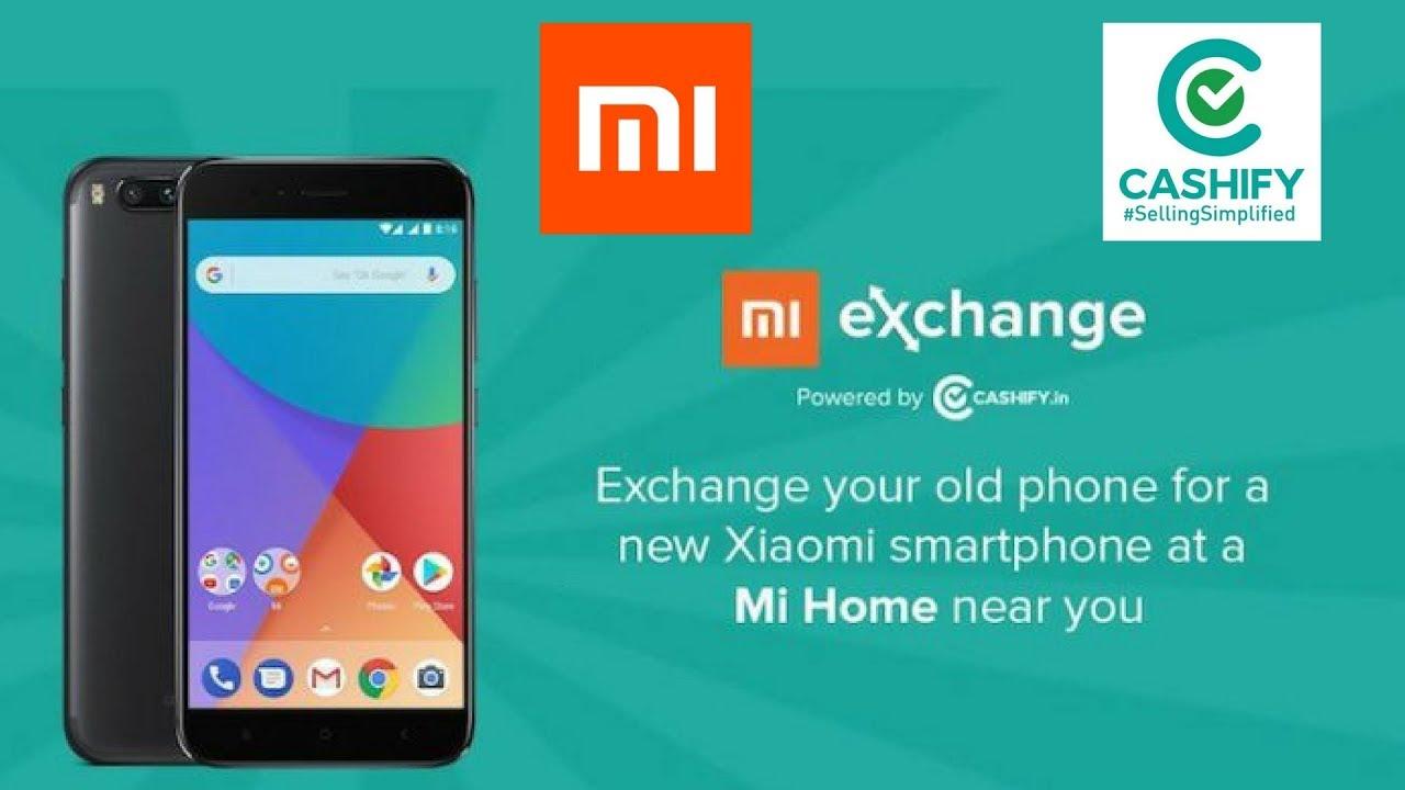acb1d122f5e Xiaomi Mi Exchange Offer