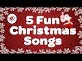 Five Fun Christmas Songs | Popular Kids Christmas Songs | Children Love to Sing