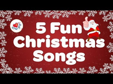 Christmas Fun.Five Fun Christmas Songs Popular Kids Christmas Songs Children Love To Sing