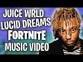 Juice WRLD - Lucid Dreams (FORTNITE PARODY MUSIC VIDEO)