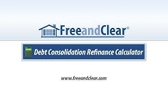 Debt Consolidation Refinance Calculator Video