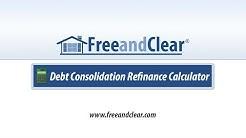 Debt Consolidation Refinance Calculator Video