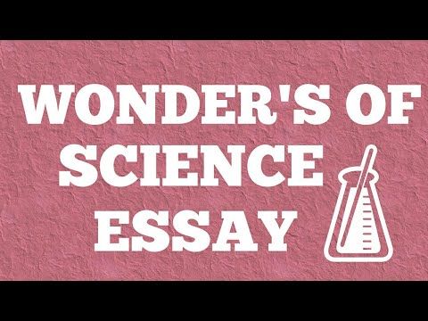 wonder of science essay wonders of science or science its uses and abuses essay in english by  alva vogt
