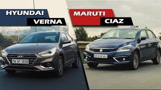 Hyundai Verna vs Maruti Ciaz 2018 - Which One