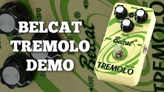 Belcat Tremolo TRM-507 Demo