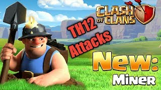 Th12 Miner Attacks Strategy Max Miner With Queen Walks Siege Machine Clash of clans