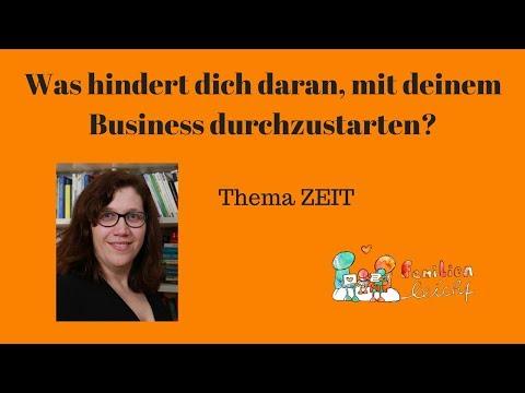 Was hindert dich daran, mit deinem Business durchzustarten? - Thema Zeit!