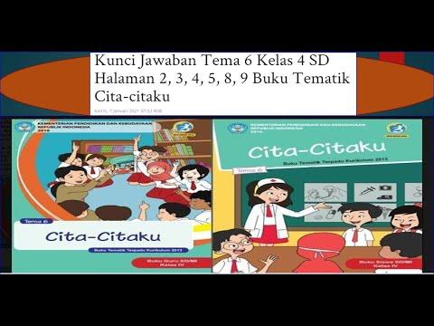 Kunci Jawaban Tema 6 Kelas 4 Sd Halaman 2 3 4 5 8 9 Buku Tematik Cita Citaku Youtube