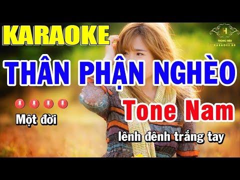 Karaoke Thân Phận Nghèo Tone Nam Nhạc Sống  Trọng Hiếu