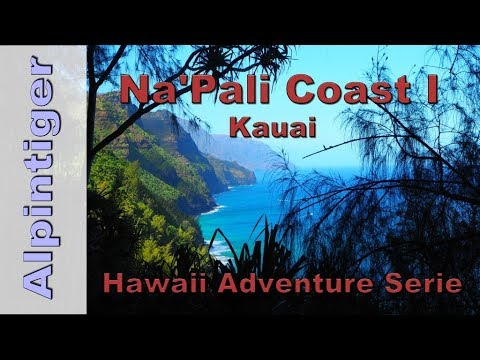 Kalalau Trail 2017, Part One - Na