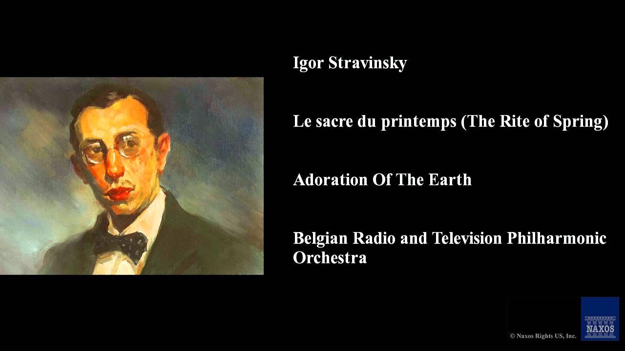 Download Igor Stravinsky, Le sacre du printemps (The Rite of Spring), Adoration Of The Earth
