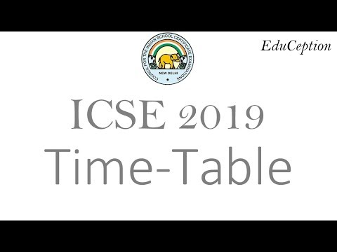 ICSE 2019 Exam Time Table: Analysis and Thoughts