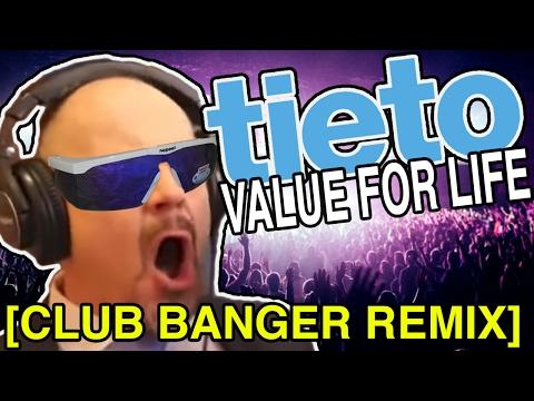 Tieto - Value for life [CLUB BANGER REMIX / 2017]