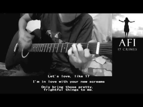 "▶AFI - ""17 Crimes""◀ |Acoustic Guitar Cover | Lyric Video"