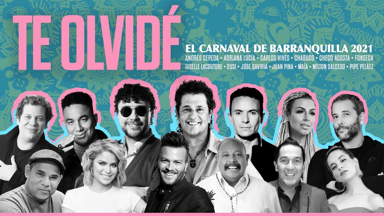 TE OLVIDÉ ( Video Oficial 2021) Colombia Le Canta al Carnaval de Barranquilla