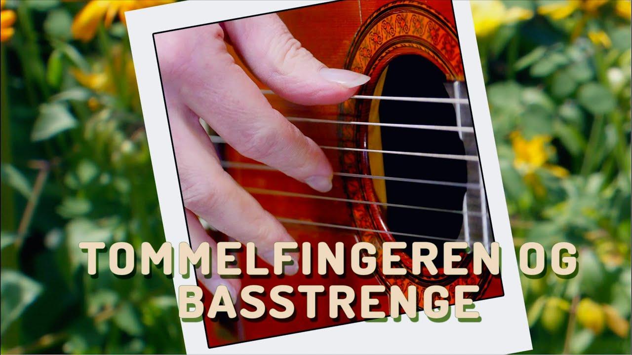 Lær at spille spansk guitar - Tommelfingeren og Basstrenge