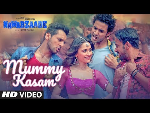 Mummy Kasam Video Song - Nawabzaade