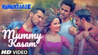 Mummy Kasam Video | NAWABZAADE | Raghav | Punit | Dharmesh | Sanjeeda | Gurinder | Payal  | Ikka