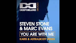 Steven Stone & Marc Evans - You Are With Me