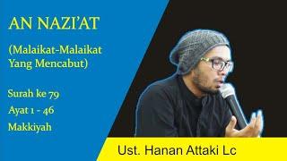 Download Lagu Surat An Nazi'at - Ust. Hanan Attaki mp3