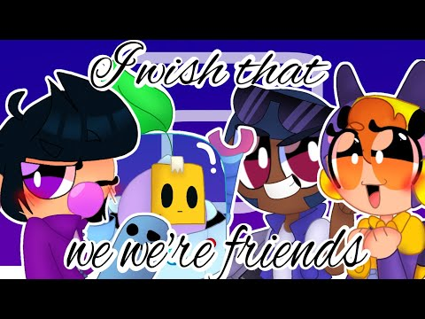 ·•I wish that we we're friends•· meme [Brawl Stars Animation]