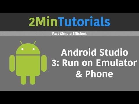 Android Studio Tutorials In 2 Minutes  3  Run On Emulator & Phone