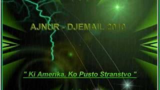 DJEMAIL 2 NOVO AJNUR LYON 2010 KI AMERIKA KO PUSTO STRANSVO TARKAN CAKI ERDJAN KALE ERVIN BERNAT