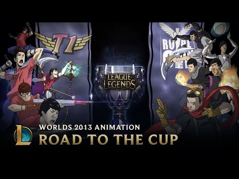 Road to the Cup: World Championship 2013  Animation  League of Legends