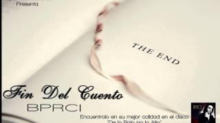 Fin Del Cuento (Audio) - BPRCI
