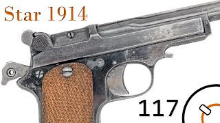 Small Arms of WWI Primer 117: French Contract Spanish Star 1914