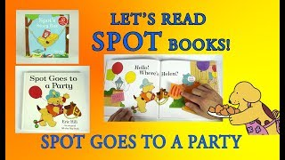Spot Goes to a Party, Original Lift the Flap Books, Full Book Reveal, Eric Hill