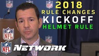 Explaining the New NFL Kickoff & Helmet Rules for 2018   NFL Network