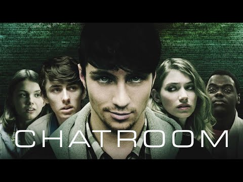 Chatroom (Free Full Movie) Thriller.   Aaron Taylor-Johnson