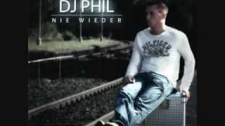 DJ Phil - Nie wieder