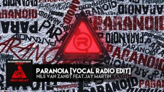 Paranoia [Vocal Radio Edit] - Nils van Zandt feat Jay Martin [OFFICIAL AUDIO]