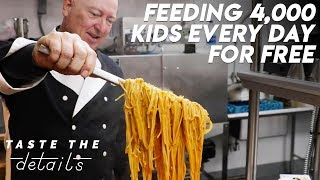 This Chef Feeds 4,000 Kids A Day For Free | Taste The Details