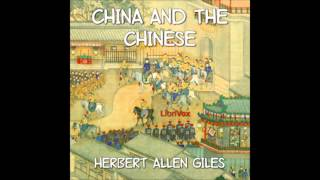 China and the Chinese (Audio Book) (2/3)