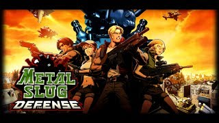METAL SLUG DEFENSE Android & iOS GamePlay