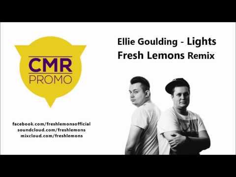 Ellie Goulding - Lights (Fresh Lemons Remix)