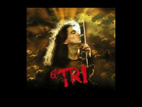 Triste cancion de amor - EL TRI (CON LETRA)