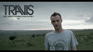 "Official video for ""Why Does It Always Rain On Me?"" by Travis, take..."