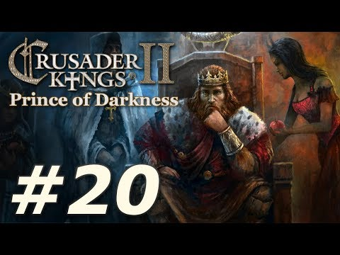 Crusader Kings II: Monks and Mystics - Prince of Darkness (Part 20)