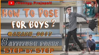 Live Photoshoot   How To Attitude Pose Like a Fashion Model   Top 5 Pose For Boys