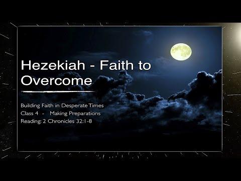 'Making Preparations' Hezekiah Study Series Part 4 - 2 Chronicles 32: 1-8