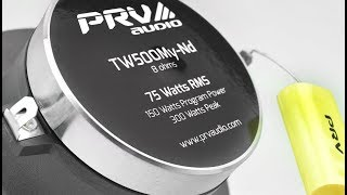 PRV Audio / TW500My-Nd - Pro Audio Mylar Neodymium Super Tweeter 75 Watts RMS