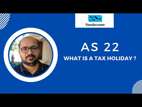 AS 22 - Tax Holidays