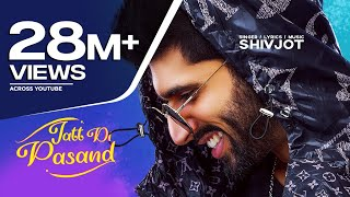 New Punjabi Songs 2020 | Jatt Di Pasand (Full Song) Shivjot | Latest Punjabi Songs 2020